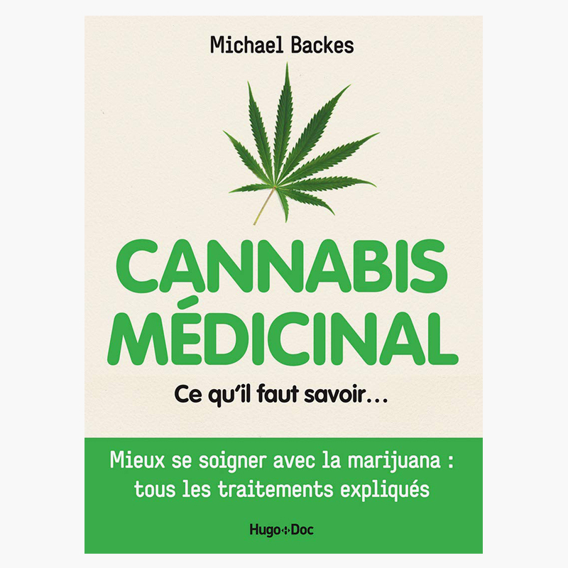 Cannabis médicinal - Michael Backes