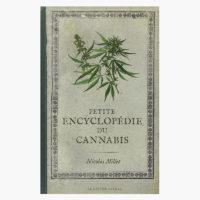 Petite Encyclopédie du Cannabis | Nicolas Millet