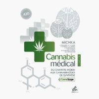 Cannabis médical – Edition complète | Michka