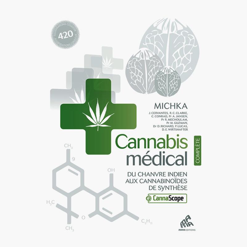 Cannabis médical - Edition complète - Michka