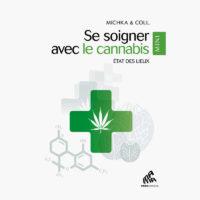 Se soigner avec le Cannabis | Michka