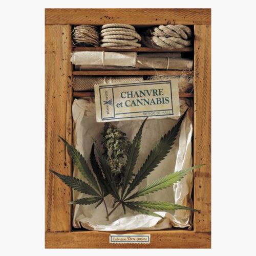Chanvre et Cannabis | Serge Schall