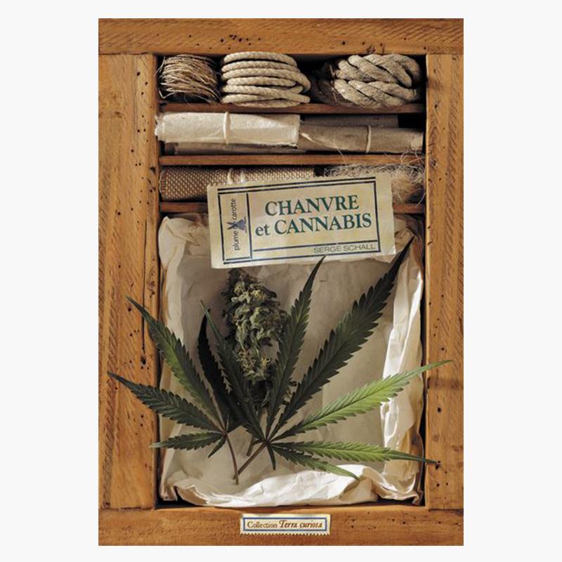 Chanvre et Cannabis - Serge Schall